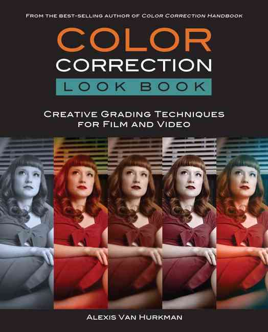 Color Correction Look Book By Van Hurkman, Alexis